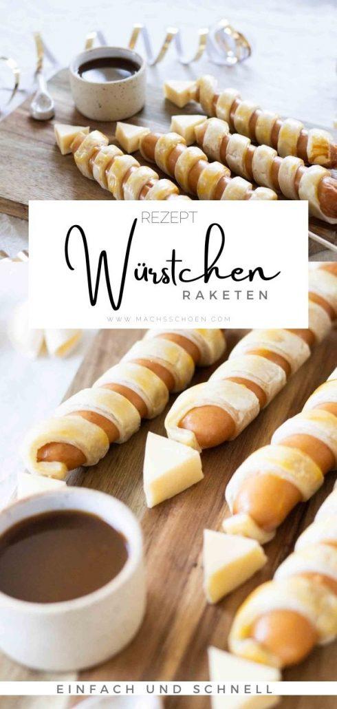leckeres Fingerfood für Silvester ganz schnell und einfach zubereitet. mit diesen Rezept für meine Würstchen Raketen landest du einen Volltreffer!